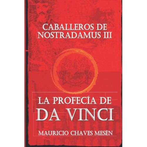 Caballeros de Nostradamus III - La profecía de Da Vinci