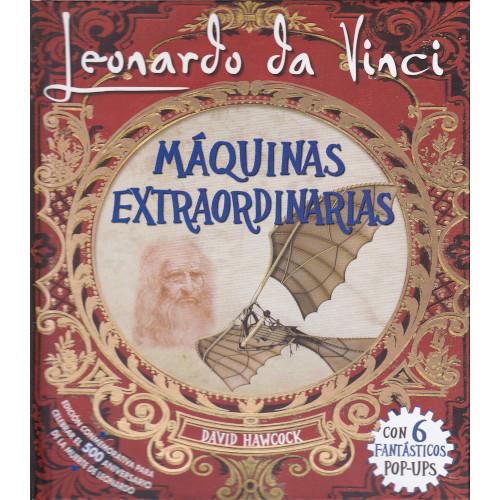 Leonardo da Vinci: Máquinas Extraordinarias