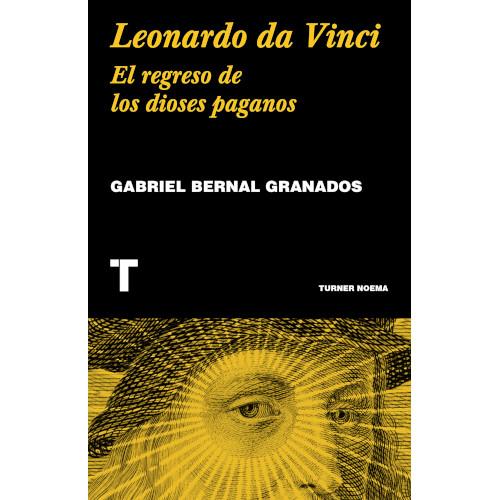 Leonardo da Vinci: El regreso de los dioses paganos